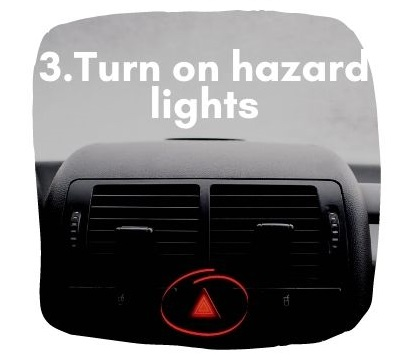 What To Do if Car Keeps Accelerating - Turn on hazard lights